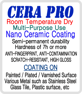 CeraPro -  Semi-permanent nano ceramic coating with the strongest hardness in the world